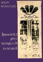 Okładka książki Opowieści przy gasnących świecach Jerzy Nowosad