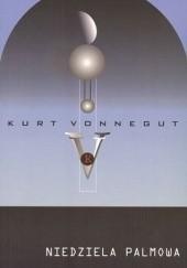 Okładka książki Niedziela palmowa Kurt Vonnegut