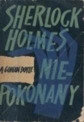 Okładka książki Sherlock Holmes niepokonany Arthur Conan Doyle