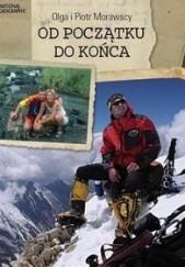 Okładka książki Od początku do końca Olga Morawska,Piotr Morawski