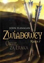 Okładka książki Zwiadowcy. Okup za Eraka John Flanagan