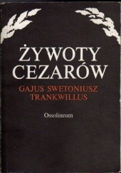 Okładka książki Żywoty cezarów Gajus Swetoniusz Trankwillus