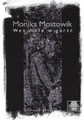 Okładka książki Weź mnie w garść Monika Mostowik