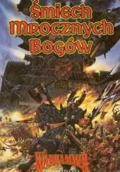 Okładka książki Śmiech mrocznych bogów William King,Brian Craig,Kim Newman