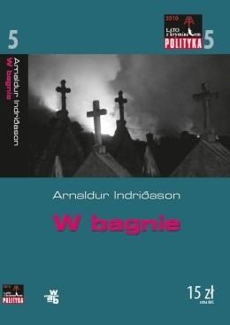 Okładka książki W bagnie Arnaldur Indriðason