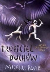 Okładka książki Tropiciel Duchów Michelle Paver