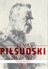 Okładka książki Józef Piłsudski, 1867-1935 Andrzej Garlicki