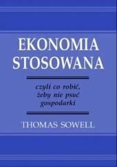 Okładka książki Ekonomia stosowana Thomas Sowell