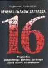 Okładka książki Generał Iwanow zaprasza. Przywódcy podziemnego państwa polskiego przed sądem moskiewskim