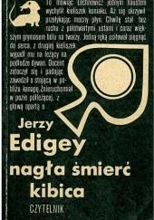 Okładka książki Nagła śmierć kibica Jerzy Edigey