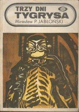Okładka książki Trzy dni tygrysa