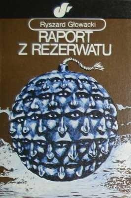 Okładka książki Raport z rezerwatu