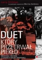 Okładka książki Duet, który przetrwał piekło. Niezwykła historia z czasów II wojny światowej Larry Stillman