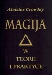 Okładka książki Magija w teorii i praktyce Aleister Crowley