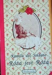 Okładka książki Róża jest Różą Kamila del Soldato