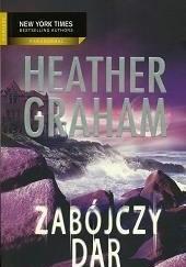 Okładka książki Zabójczy dar Heather Graham