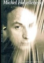 Okładka książki Michel Houellebecq. Biografia Denis Demonpion