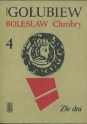 Okładka książki Złe dni cz. II Antoni Gołubiew