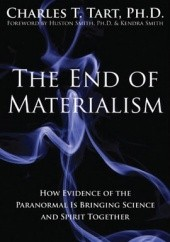 Okładka książki The End of Materialism Charles Tart