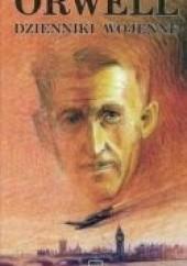 Okładka książki Dzienniki Wojenne George Orwell