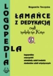 Okładka książki Łamańce z dedykacją czyli makaka ma Kama Bogumiła Toczyska