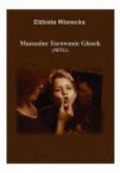 Okładka książki Manualne torowanie głosek (MTG) Elżbieta Wianecka