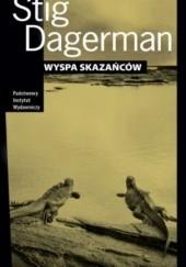 Okładka książki Wyspa skazańców Stig Dagerman