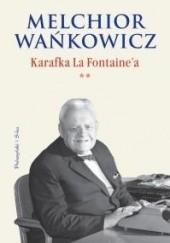 Okładka książki Karafka La Fontainea cz. II Melchior Wańkowicz