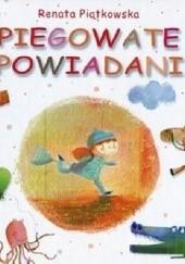 Okładka książki Piegowate opowiadania Renata Piątkowska