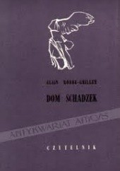 Okładka książki Dom schadzek Alain Robbe-Grillet