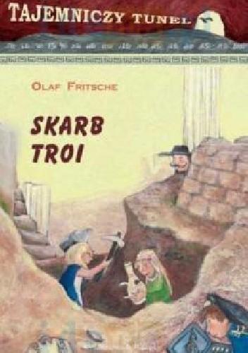 Okładka książki Skarb Troi Olaf Fritsche