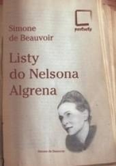 Okładka książki Listy do Nelsona Algrena: Romans transatlantycki 1947-1964 Simone de Beauvoir