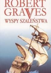 Okładka książki Wyspy szaleństwa Robert Graves