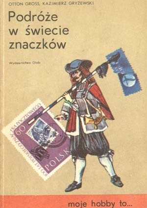Okładka książki Podróże w świecie znaczków