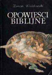 Okładka książki Opowieści biblijne Zenon Kosidowski