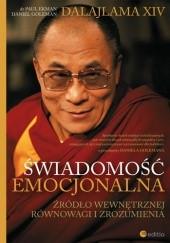 Okładka książki Świadomość Emocjonalna. Źródło Wewnętrznej Równowagi i Zrozumienia Daniel Goleman,Dalajlama XIV,Paul Ekman