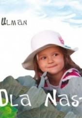 Okładka książki Dla Nastusi Wojciech Ulman