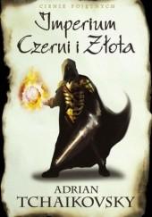 Okładka książki Imperium Czerni i Złota Adrian Tchaikovsky