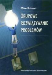 Okładka książki Grupowe rozwiązywanie problemów Mike Robson