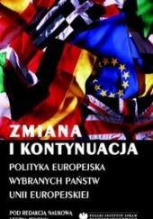 Okładka książki Zmiana i kontynuacja. Polityka europejska wybranych państw Unii Europejskiej Leszek Jesień