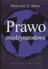 Okładka książki Prawo międzynarodowe Shaw Malcolm N.