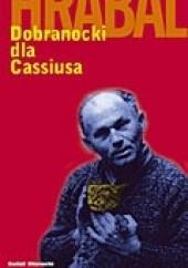 Okładka książki Dobranocki dla Cassiusa Bohumil Hrabal