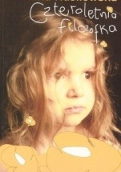 Okładka książki Czteroletnia filozofka Anna Nasiłowska
