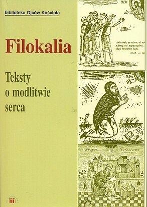 Okładka książki Filokalia. Teksty o modlitwie serca Józef Naumowicz