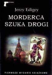 Okładka książki Morderca szuka drogi Jerzy Edigey