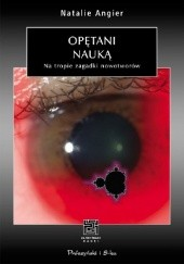 Okładka książki Opętani nauką. Na tropie zagadki nowotworów Natalie Angier