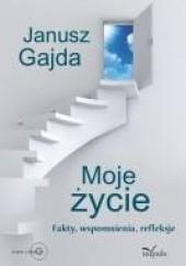 Okładka książki Moje życie Janusz Gajda