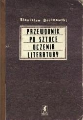 Okładka książki Przewodnik po sztuce uczenia literatury Stanisław Bortnowski