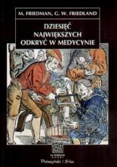 Okładka książki Dziesięć największych odkryć w medycynie