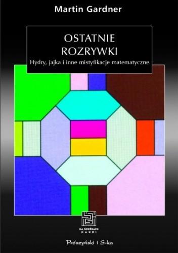 Okładka książki Ostatnie rozrywki Martin Gardner